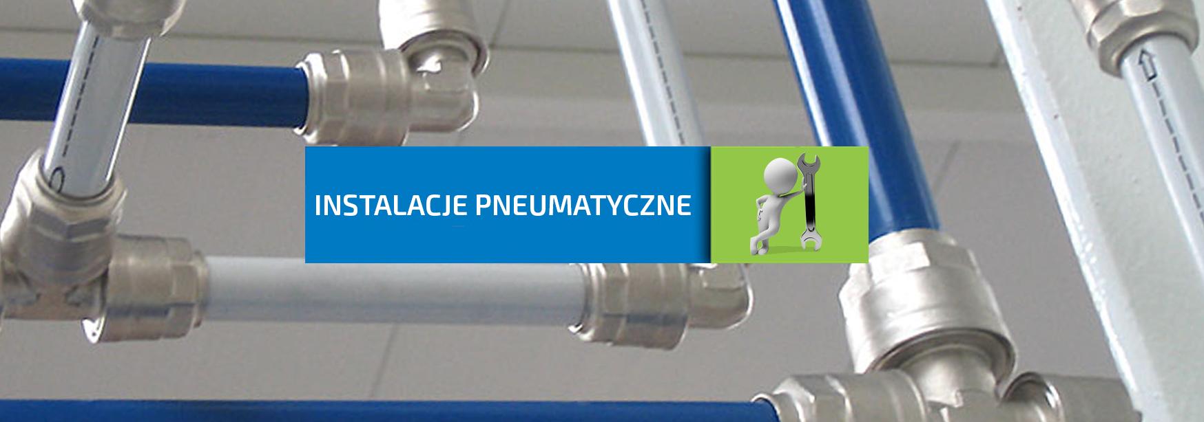 Instalacje pneumatyczne